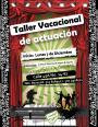 TALLER VACACIONAL DE ACTUACIÓN