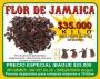 Flor de Jamaica  Deshidratada $35.000 Kilo