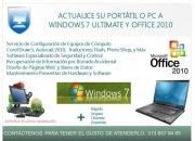 ACTUALICE SU PORTÁTIL O PC A WINDOWS 7 ULTIMATE Y OFFICE 2010