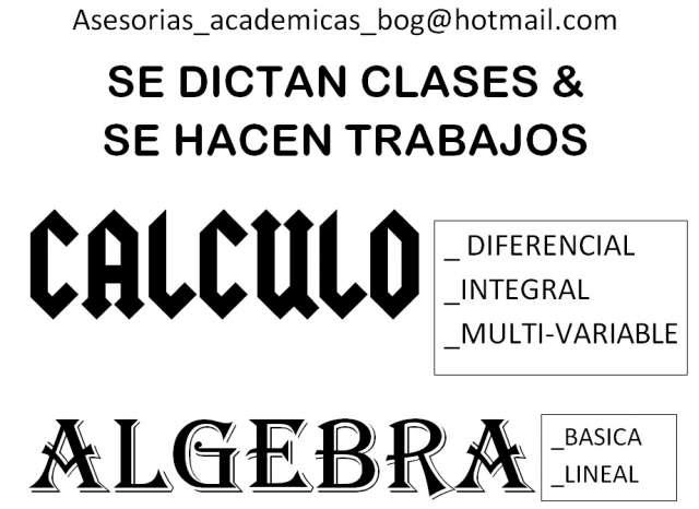 Se dictan clases & se hacen trabajos (calculo,algebra,fisica etc) (bogota)
