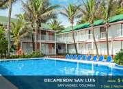 DECAMERON SAN LUIS DESDE $848.000 3 DIAS 2 NOCHES