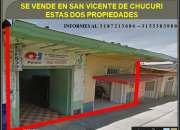 VENDO EN SAN VICENTE DE CHUCURI DOS INMUEBLES