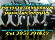 Servicio de meseros para eventos sociales 3057391827